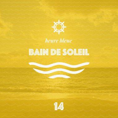 bain de soleil 14 playlist