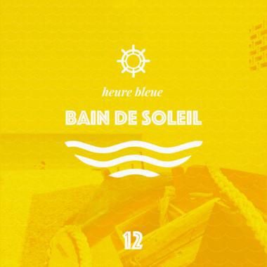 playlist bain de soleil heure bleue