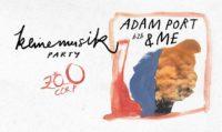 Zoo Corp pres. Keinemusik party w/ Adam Port b2b &ME