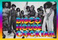 Disco House cocktail avec Medlar & Waxist