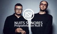 la programmation nuit 4 des nuits sonores 2017