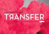 Transfer, un festival lyonnais qui réunit une mixité des goûts musicaux
