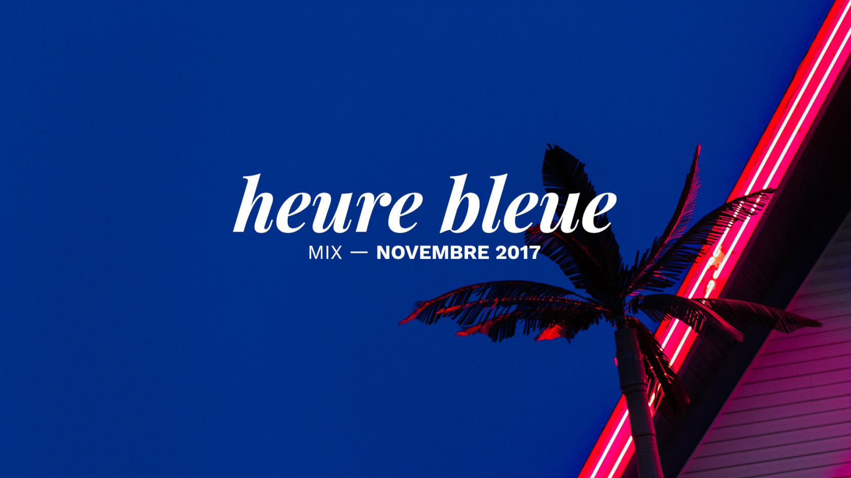 photo mixtape heure bleue novembre