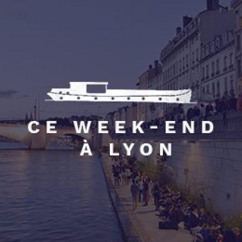 ce-week-end-a-lyon