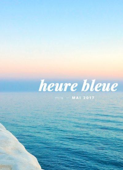 heure bleue mixtape cover mai 2017