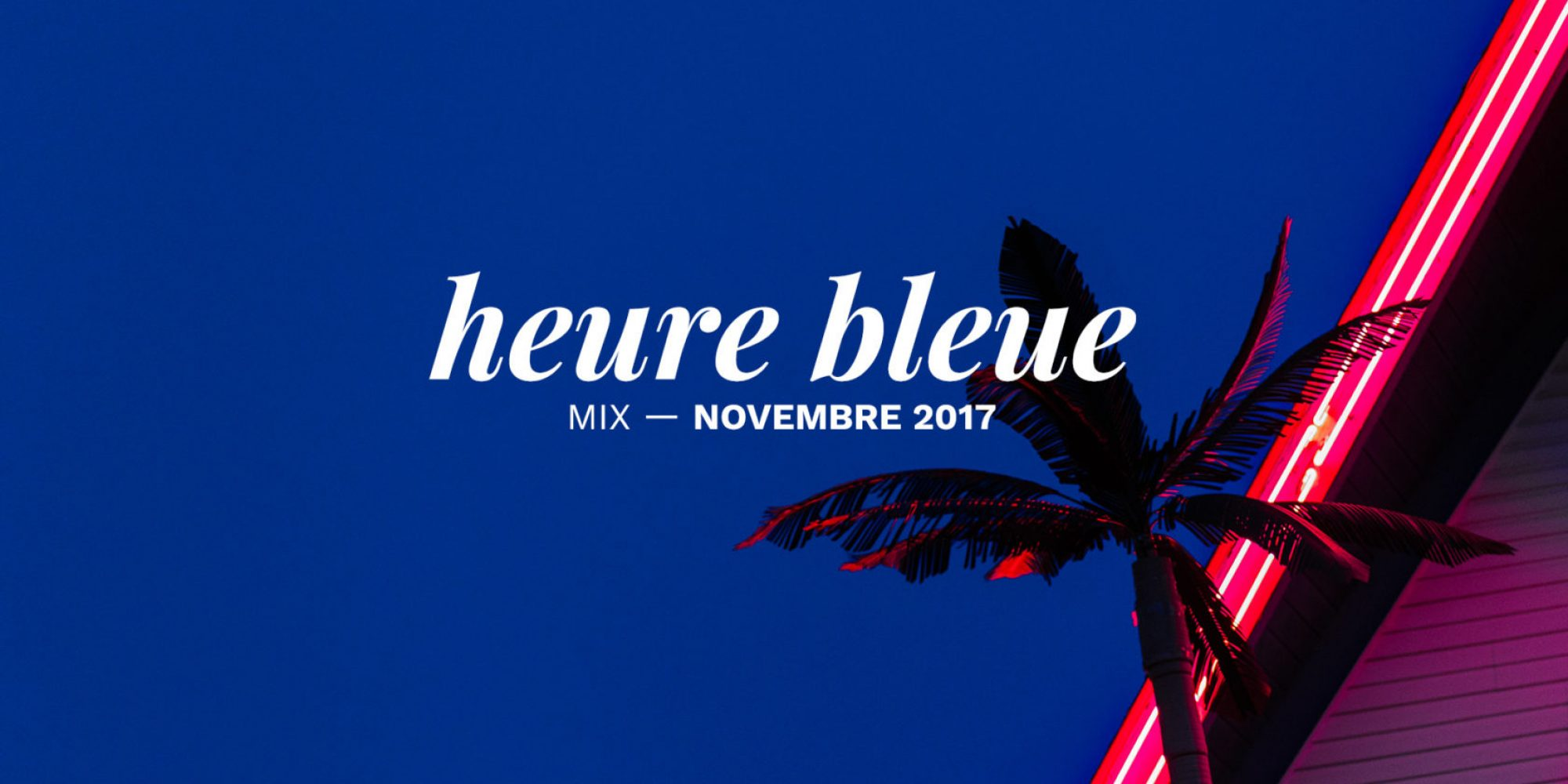 photo mixtape heure bleue novembre